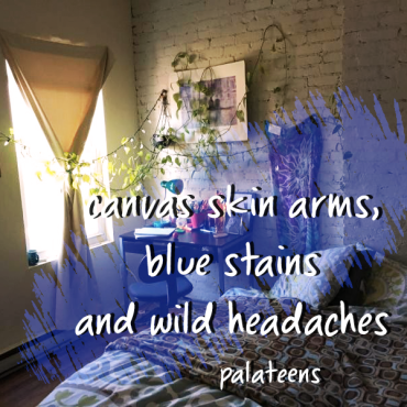 canvas skin arms blue stains and wild headaches